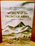 img - for Women of the Frontier Army book / textbook / text book