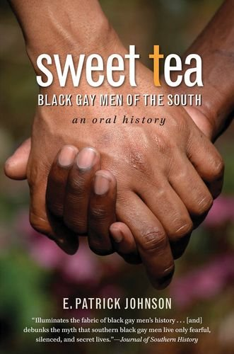 Sweet Tea: Black Gay Men Of The South