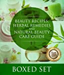 Beauty Recipes, Herbal Remedies and N...