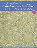 img - for Hari Walner's Continuous-Line Quilting Designs: 80 Patterns for Blocks, Borders, Corners & Backgrounds by Walner, Hari (2010) Paperback book / textbook / text book