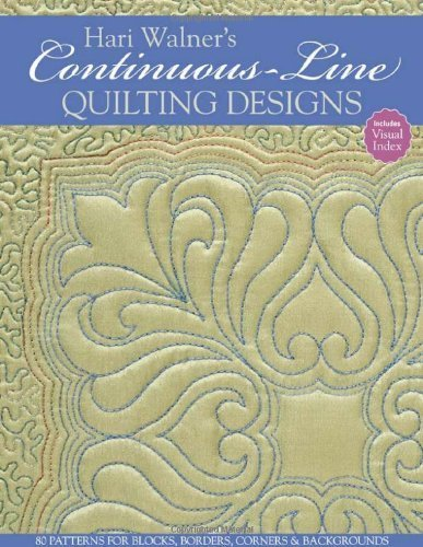 Hari Walner's Continuous-Line Quilting Designs: 80 Patterns for Blocks, Borders, Corners & Backgrounds [Paperback]