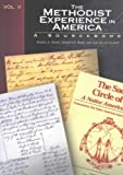 The Methodist Experience in America Volume II: Sourcebook