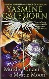 Murder Under a Mystic Moon (An Emerald O'Brien / Chintz 'n China Mystery) (0425200027) by Yasmine Galenorn