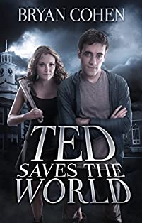 (FREE on 1/21) Ted Saves The World by Bryan Cohen - http://eBooksHabit.com