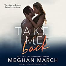 Take Me Back Audiobook by Meghan March Narrated by Andi Arndt, Zachary Webber