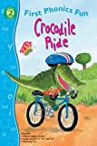 img - for Crocodile Ride First Phonics Fun (First Phonics Fun: Level 2) book / textbook / text book
