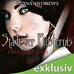 Unheiliger Bund (Stadt der Finsternis 10)   Ilona Andrews