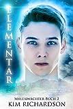 Elementar (Seelenw�chter 2)