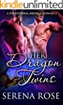 Her Dragon Twins: A Paranormal Menage...