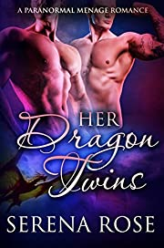 Her Dragon Twins: A Paranormal Menage Romance