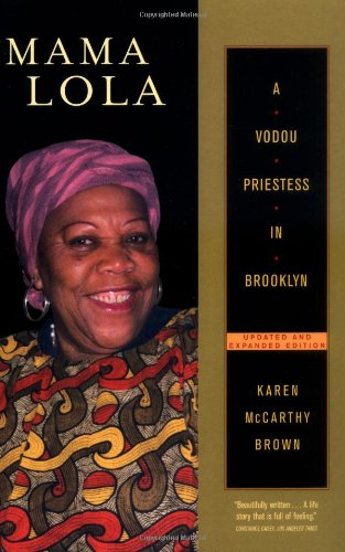 Mama Lola: A Vodou Priestess in Brooklyn Updated and...