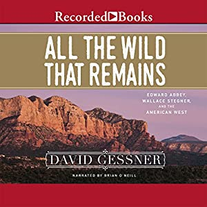 All the Wild That Remains Audiobook