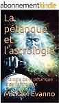 La p�tanque et l'astrologie: Analogie...
