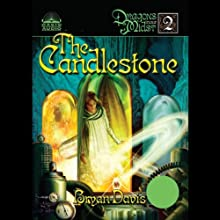 The Candlestone: Dragons in Our Midst #2 (       UNABRIDGED) by Bryan Davis