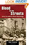 Blood on the Streets: 1916 & the Batt...