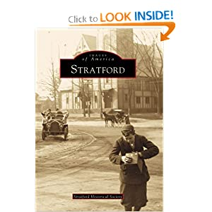 Stratford (Images of America: Connecticut) by John D. Calhoun