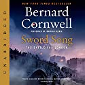 Sword Song: The Battle for London (       UNABRIDGED) by Bernard Cornwell Narrated by Jonathan Keeble
