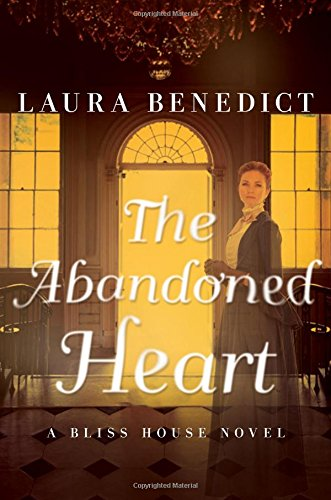 The Abandoned Heart: A Bliss House Novel (Bliss House compare prices)