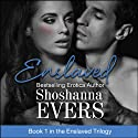 Enslaved: Book 1 in the Enslaved Trilogy (       UNABRIDGED) by Shoshanna Evers Narrated by Christine Padovan