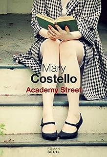 Academy Street : roman, Costello, Mary