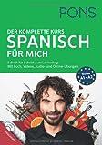 PONS Spanisch für mich: Der komplette Sprachkurs