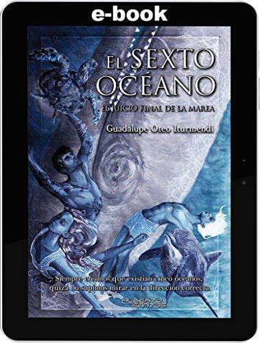 El Sexto Océano. El Juicio Final De La Marea descarga pdf epub mobi fb2