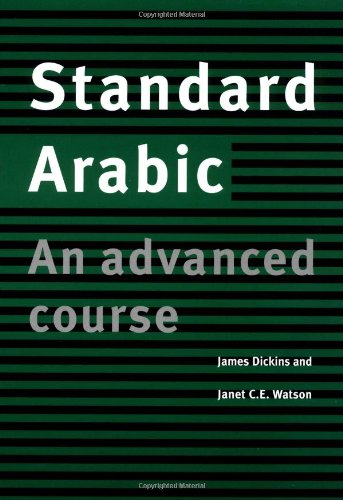 Read: Standard Arabic: An Advanced Course by James Dickins