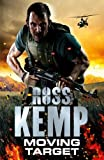 Ross Kemp Moving Target