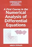 img - for A First Course in the Numerical Analysis of Differential Equations (Cambridge Texts in Applied Mathematics) book / textbook / text book