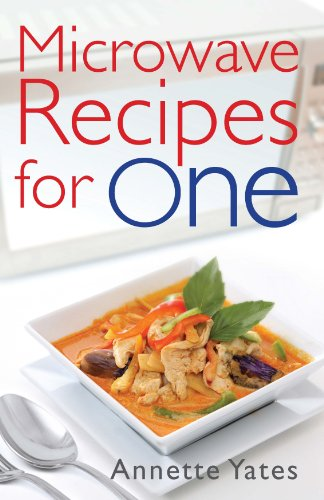 Microwave Recipes For One by Annette Yates