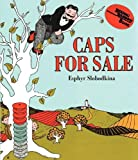 Caps for Sale Board Book: A Tale of a Peddler, Some Monkeys and Their Monkey Business (Reading Rainbow Books) (0061474533) by Slobodkina, Esphyr