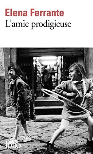 L'amie prodigieuse : Enfance, adolescence / Elena Ferrante. 01 | Ferrante, Elena (1943-....). Auteur