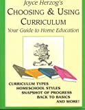 Choosing & Using Curriculum: Your Guide to Home Education