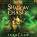 Shadow Chaser: Son of Angels Jonah Stone, Book 3 (       UNABRIDGED) by Jerel Law Narrated by Kelly Ryan Dolan