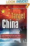 Target: China: How Washington and Wal...