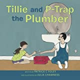 Tillie and P-Trap the Plumber