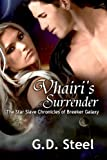 img - for Vhairi's Surrender : The Star Slave Chronicles of Breeker Galaxy book / textbook / text book