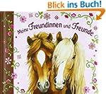 Meine Freundinnen und Freunde - Pferd...