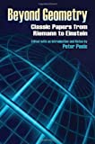 img - for Beyond Geometry: Classic Papers from Riemann to Einstein (Dover Books on Mathematics) book / textbook / text book