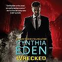 Wrecked: LOST Series, Book 6 Hörbuch von Cynthia Eden Gesprochen von: Abby Craden