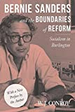 img - for Bernie Sanders and the Boundaries of Reform: Socialism in Burlington (Conflicts In Urban & Regional) book / textbook / text book