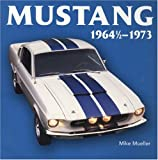 Mustang 1964 1/2-1973 (Motorbooks Classic)