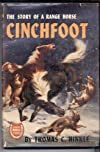 Cinchfoot,: The story of a range horse,