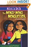 Nikki and Deja: The Newsy News Newsletter (Nikki & Deja)