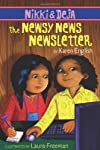 Nikki and Deja : the newsy news newsletter