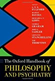 img - for The Oxford Handbook of Philosophy and Psychiatry (Oxford Handbooks) book / textbook / text book