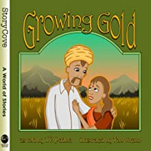 Growing Gold Audiobook by T. V. Padma Narrated by T. V. Padma