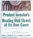 img - for The Prudent Investor's Guide to Beating Wall Street At Its Own Game book / textbook / text book