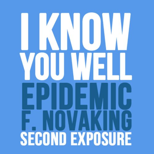 Epidemic-I Know You Well-WEB-2014-LEV Download