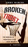 img - for Broken Trust - The Murder Of Basketball Star Jack Molinas book / textbook / text book